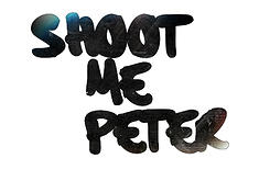 Shoot Me Peter