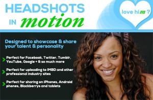 Headshots in Motion